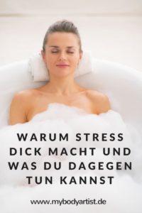 Warum Stress dick macht und was Du dagegen tun kannst - Artikel, Kochrezepte und mehr Abnehmtipps auf www.mybodyartist.de