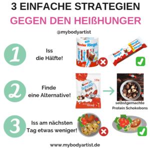 In diesem Artikel verraten wir Dir drei einfache Strategien mit denen Du Deinen Heißhunger stoppen kannst ohne auf etwas verzichten zu müssen.